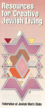 Resources for Creative Jewish Living: The Book Catalog of the Federation of Jewish Men's Clubs