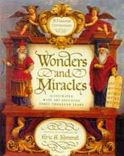 Wonders and Miracles --  A Passover Companion